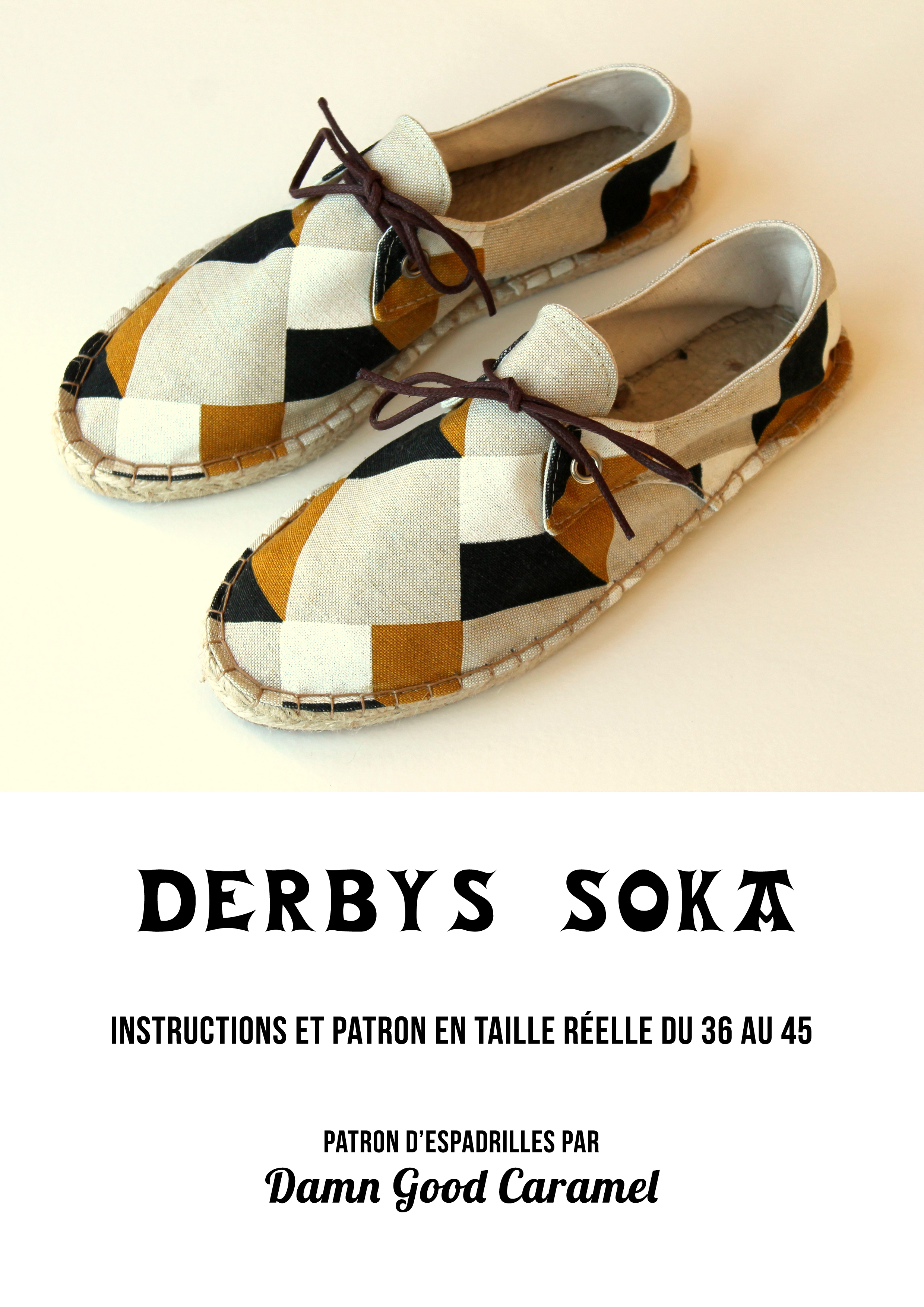 Acheter le patron des DERBYS SOKA